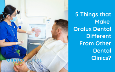 5 Things that Make Oralux Dental Different From Other Dental Clinics?