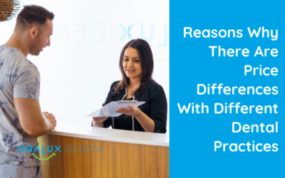 Reasons Why There Are Price Differences With Different Dental Practices