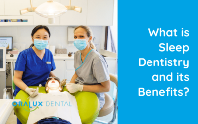 What is Sleep Dentistry and its Benefits?