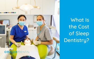 What Is The Cost Of Sleep Dentistry?